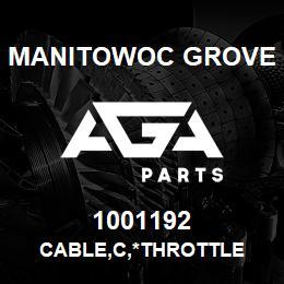 1001192 Manitowoc Grove CABLE,C,*THROTTLE | AGA Parts