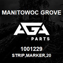 1001229 Manitowoc Grove STRIP,MARKER,20 | AGA Parts