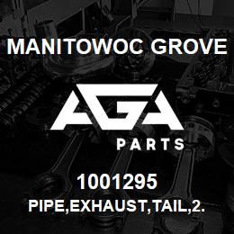 1001295 Manitowoc Grove PIPE,EXHAUST,TAIL,2.25ODX21 LG | AGA Parts