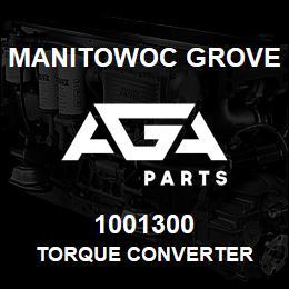 1001300 Manitowoc Grove TORQUE CONVERTER | AGA Parts