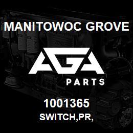 1001365 Manitowoc Grove SWITCH,PR, | AGA Parts