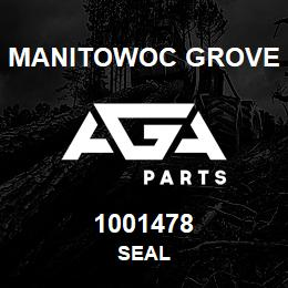 1001478 Manitowoc Grove SEAL | AGA Parts