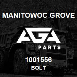 1001556 Manitowoc Grove BOLT | AGA Parts