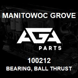 100212 Manitowoc Grove BEARING, BALL THRUST-PLAIN | AGA Parts