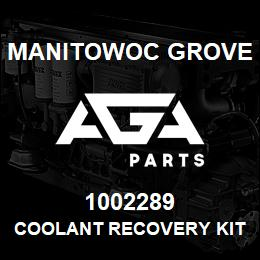 1002289 Manitowoc Grove COOLANT RECOVERY KIT | AGA Parts