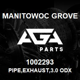 1002293 Manitowoc Grove PIPE,EXHAUST,3.0 ODX8.50LG,90 | AGA Parts