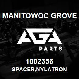 1002356 Manitowoc Grove SPACER,NYLATRON   AGA Parts