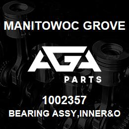 1002357 Manitowoc Grove BEARING ASSY,INNER&OUTER RACE | AGA Parts