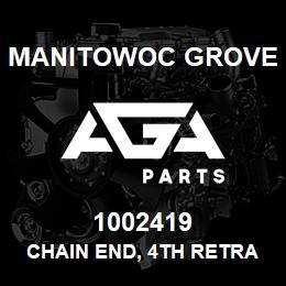 1002419 Manitowoc Grove CHAIN END, 4TH RETRACT TOP | AGA Parts