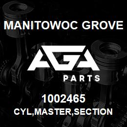 1002465 Manitowoc Grove CYL,MASTER,SECTION | AGA Parts