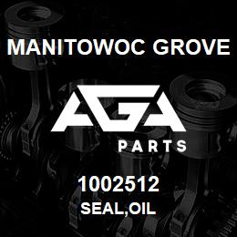 1002512 Manitowoc Grove SEAL,OIL | AGA Parts