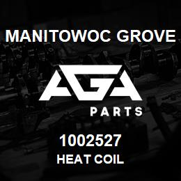 1002527 Manitowoc Grove HEAT COIL | AGA Parts