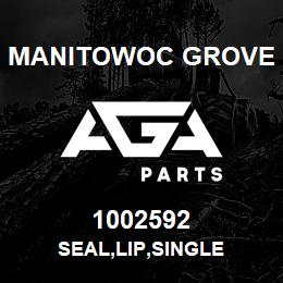 1002592 Manitowoc Grove SEAL,LIP,SINGLE   AGA Parts