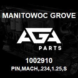 1002910 Manitowoc Grove PIN,MACH,.234,1.25,STL | AGA Parts