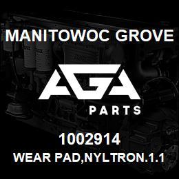 1002914 Manitowoc Grove WEAR PAD,NYLTRON.1.13X2.0X7.00 | AGA Parts