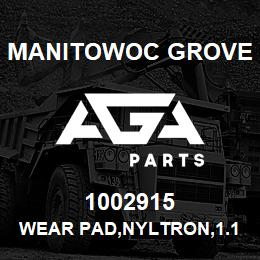 1002915 Manitowoc Grove WEAR PAD,NYLTRON,1.12X2.0X6.00 | AGA Parts