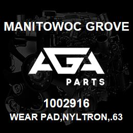 1002916 Manitowoc Grove WEAR PAD,NYLTRON,.63X2.0X5.0 | AGA Parts
