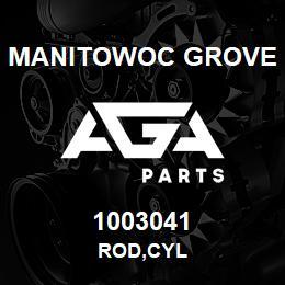 1003041 Manitowoc Grove ROD,CYL | AGA Parts