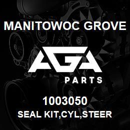 1003050 Manitowoc Grove SEAL KIT,CYL,STEER | AGA Parts
