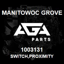 1003131 Manitowoc Grove SWITCH,PROXIMITY | AGA Parts