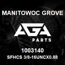 1003140 Manitowoc Grove SFHCS 3/8-16UNCx0.88 F835 | AGA Parts