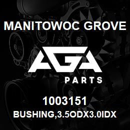 1003151 Manitowoc Grove BUSHING,3.5ODX3.0IDX2.0,BRNZ | AGA Parts