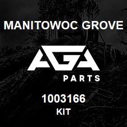 1003166 Manitowoc Grove KIT | AGA Parts