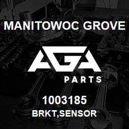 1003185 Manitowoc Grove BRKT,SENSOR | AGA Parts