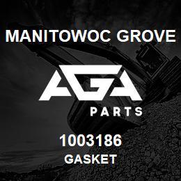 1003186 Manitowoc Grove GASKET | AGA Parts