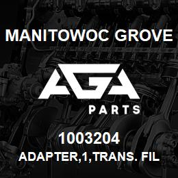 1003204 Manitowoc Grove ADAPTER,1,TRANS. FILTER | AGA Parts