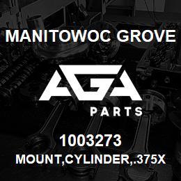 1003273 Manitowoc Grove MOUNT,CYLINDER,.375X3X2X4.00   AGA Parts