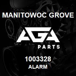 1003328 Manitowoc Grove ALARM   AGA Parts