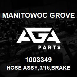 1003349 Manitowoc Grove HOSE ASSY,3/16,BRAKE | AGA Parts