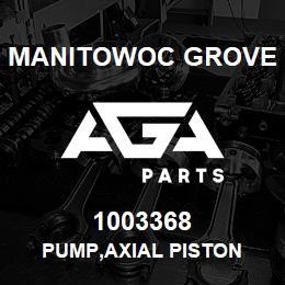 1003368 Manitowoc Grove PUMP,AXIAL PISTON | AGA Parts