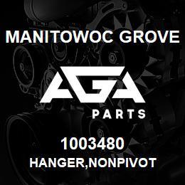 1003480 Manitowoc Grove HANGER,NONPIVOT | AGA Parts