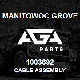 1003692 Manitowoc Grove CABLE ASSEMBLY   AGA Parts