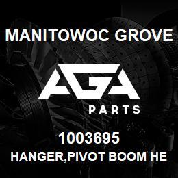 1003695 Manitowoc Grove HANGER,PIVOT BOOM HEAD | AGA Parts