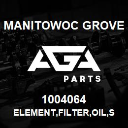 1004064 Manitowoc Grove ELEMENT,FILTER,OIL,SPINON | AGA Parts