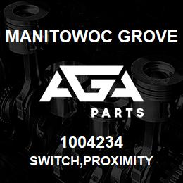 1004234 Manitowoc Grove SWITCH,PROXIMITY | AGA Parts