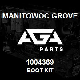 1004369 Manitowoc Grove BOOT KIT | AGA Parts