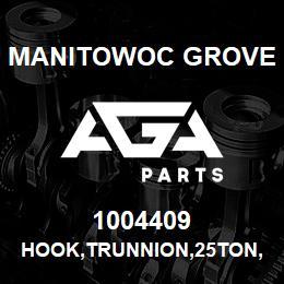 1004409 Manitowoc Grove HOOK,TRUNNION,25TON,W/LATCH | AGA Parts