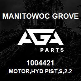 1004421 Manitowoc Grove MOTOR,HYD PIST,S,2.24,REX | AGA Parts
