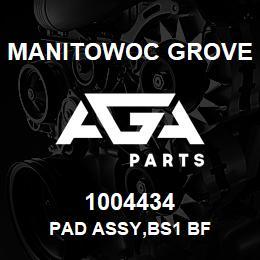 1004434 Manitowoc Grove PAD ASSY,BS1 BF   AGA Parts