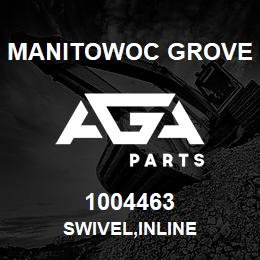 1004463 Manitowoc Grove SWIVEL,INLINE | AGA Parts