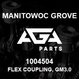 1004504 Manitowoc Grove FLEX COUPLING, GM3.0L | AGA Parts