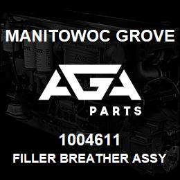 1004611 Manitowoc Grove FILLER BREATHER ASSY. | AGA Parts