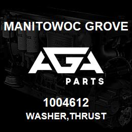 1004612 Manitowoc Grove WASHER,THRUST | AGA Parts