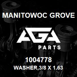 1004778 Manitowoc Grove WASHER,3/8 X 1.63 | AGA Parts