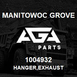 1004932 Manitowoc Grove HANGER,EXHAUST | AGA Parts
