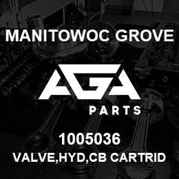 1005036 Manitowoc Grove VALVE,HYD,CB CARTRIDGE | AGA Parts